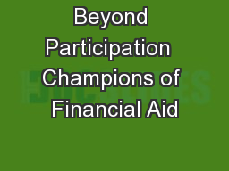 Beyond Participation  Champions of Financial Aid
