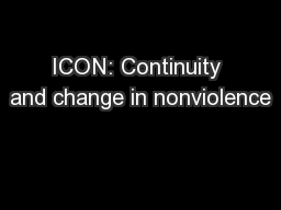 ICON: Continuity and change in nonviolence