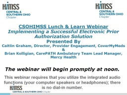 The webinar will begin promptly at noon.