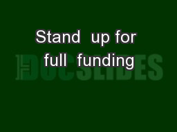 Stand  up for full  funding