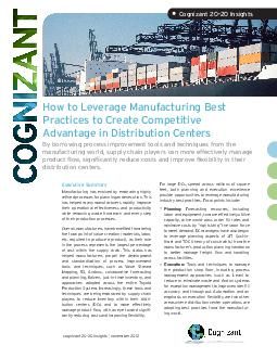 How to Leverage Manufacturing Best Practices to Create Competitive Advantage in Distribution Centers By borrowing process improvement tools and techniques from the manufacturing world supply chain pla