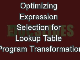 Optimizing Expression Selection for Lookup Table Program Transformation