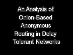 An Analysis of Onion-Based Anonymous Routing in Delay Tolerant Networks