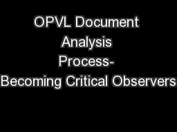 OPVL Document Analysis Process- Becoming Critical Observers