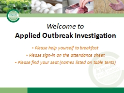 Welcome to   Applied Outbreak Investigation