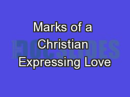 Marks of a Christian Expressing Love