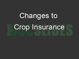 Changes to Crop Insurance