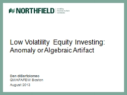 Low Volatility Equity Investing: