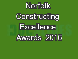 Norfolk Constructing Excellence Awards  2016