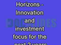 Technology Horizons - Innovation and investment focus for the next 2 years
