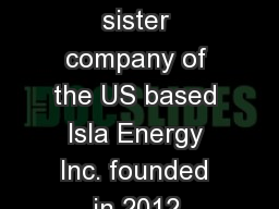 SOLREV Energy is a sister company of the US based Isla Energy Inc. founded in 2012. PowerPoint PPT Presentation