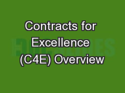 Contracts for Excellence (C4E) Overview