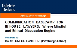 COMMUNICATION BASECAMP FOR IN-HOUSE LAWYERS: Where Mindful and Ethical Discussion Begins