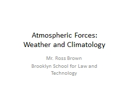 Atmospheric Forces: Weather and Climatology