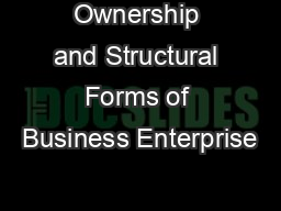 Ownership and Structural Forms of Business Enterprise