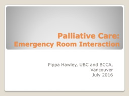 Palliative Care: Emergency Room Interaction