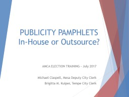 PUBLICITY PAMPHLETS In-House or Outsource?