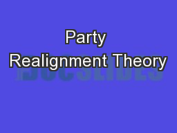 Party Realignment Theory