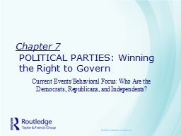 Chapter 7 POLITICAL PARTIES:
