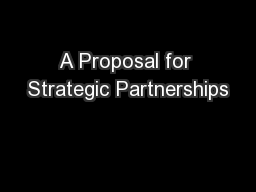 A Proposal for Strategic Partnerships