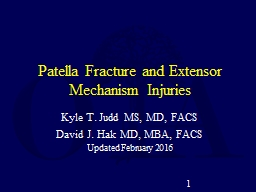 Patella Fracture and Extensor Mechanism Injuries PowerPoint PPT Presentation