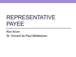 Representative Payee Ron Krom PowerPoint PPT Presentation