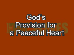 God's Provision for a Peaceful Heart