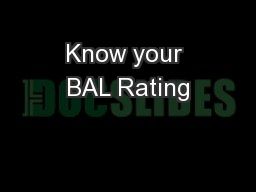 Know your BAL Rating