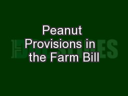 Peanut Provisions in  the Farm Bill