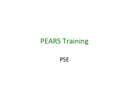 PEARS Training PSE Every