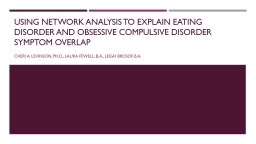 Using Network Analysis to Explain Eating Disorder and Obsessive Compulsive Disorder Symptom Overlap