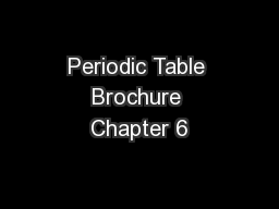 Periodic Table Brochure Chapter 6
