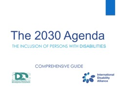 T he 2030 Agenda The inclusion of persons with