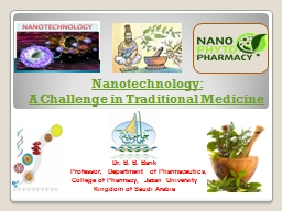 Nanotechnology:  A Challenge in Traditional Medicine