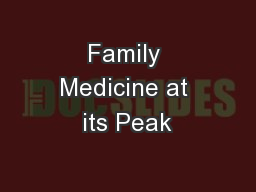 Family Medicine at its Peak