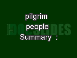 pilgrim  people Summary  :