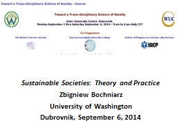 Sustainable Societies: Theory and Practice