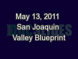 May 13, 2011 San Joaquin Valley Blueprint