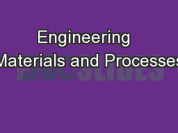 Engineering  Materials and Processes