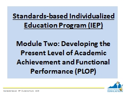 Standards-based Individualized Education Program (IEP) PowerPoint PPT Presentation