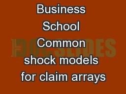 Business School Common shock models for claim arrays