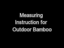 Measuring Instruction for Outdoor Bamboo PowerPoint PPT Presentation