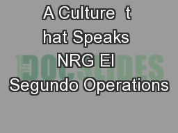 A Culture  t hat Speaks NRG El Segundo Operations PowerPoint PPT Presentation