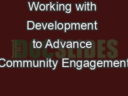 Working with Development to Advance Community Engagement