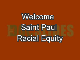 Welcome  Saint Paul Racial Equity