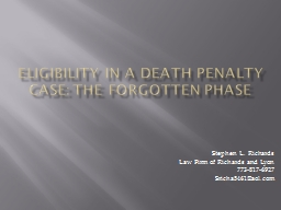 Eligibility in a death penalty case: the forgotten phase PowerPoint PPT Presentation