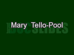Mary  Tello-Pool
