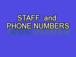 STAFF  and PHONE NUMBERS