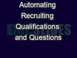 Automating Recruiting Qualifications and Questions