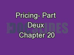 Pricing- Part Deux Chapter 20